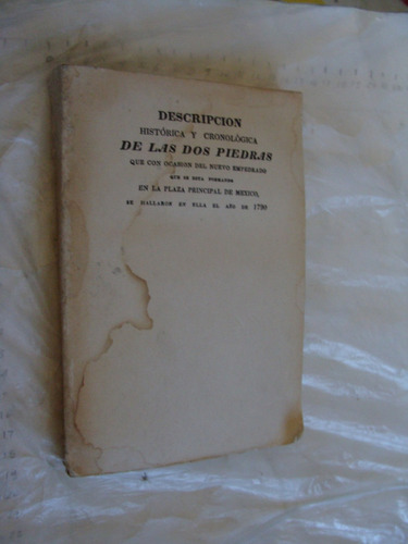 libro descripcion historica y cronologica de las dos piedras