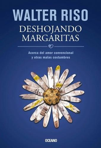 libro deshojando margaritas de a de walter riso en pdf
