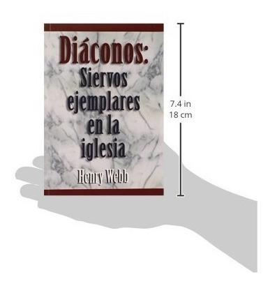 libro : diaconos: siervos ejemplares en la iglesia  - hen...