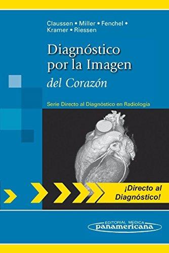 libro diagnóstico por la imagen del corazón: (serie directo