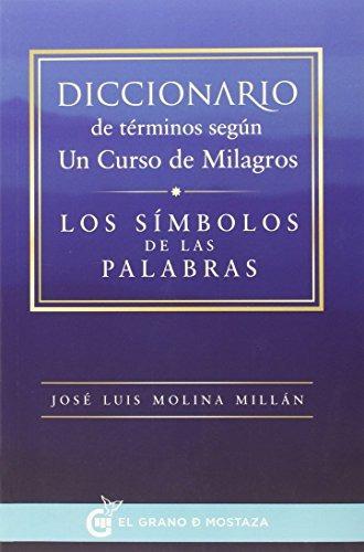 libro diccionario de términos según un curso de milagros
