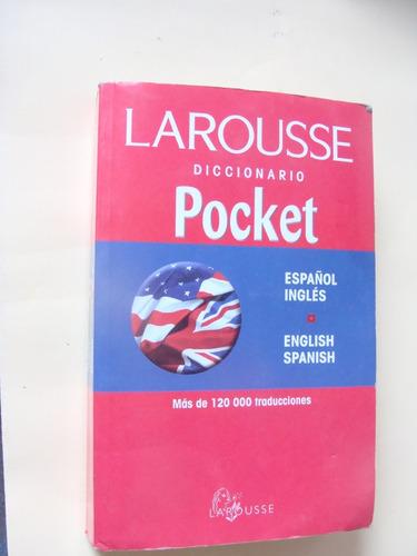 libro diccionario español ingles , pocket , larousse  , año