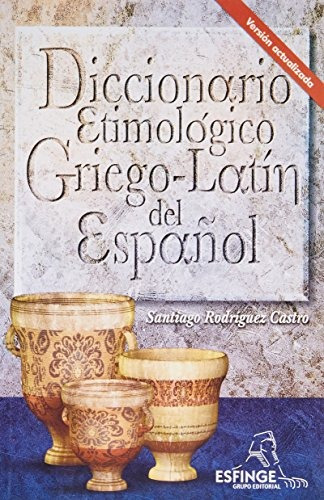 libro diccionario etimologico griego latin del español