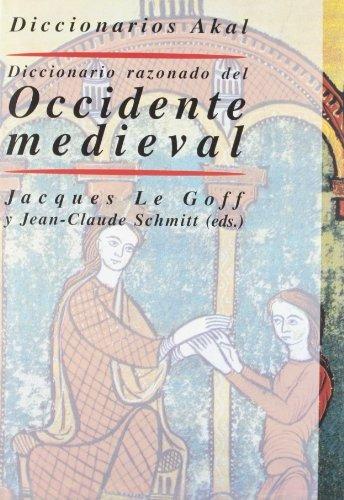 libro diccionario razonado del occidente medieval - nuevo -
