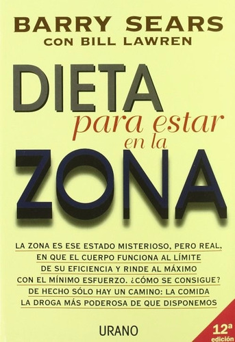 libro, dieta para estar en la zona barry sears/ bill lawren