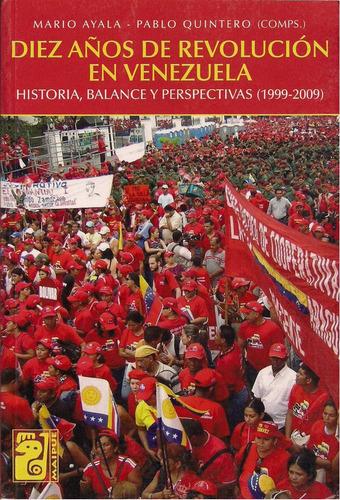 libro diez años  de  revolucion  en venezuela