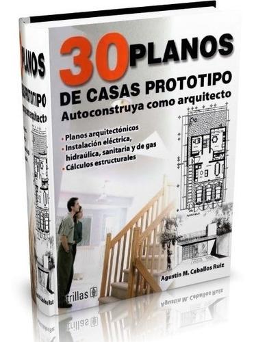 libro digital 30 planos de casas prototipo pdf