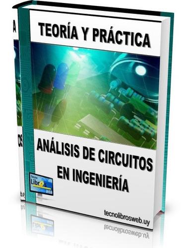 libro digital - análisis de circuitos en ingeniería - pdf
