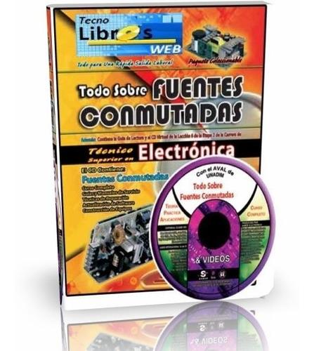 libro digital + cd - todo sobre fuentes conmutadas - pdf dvd