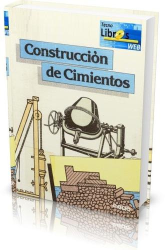 libro digital construccion de cimientos - pdf - dvd