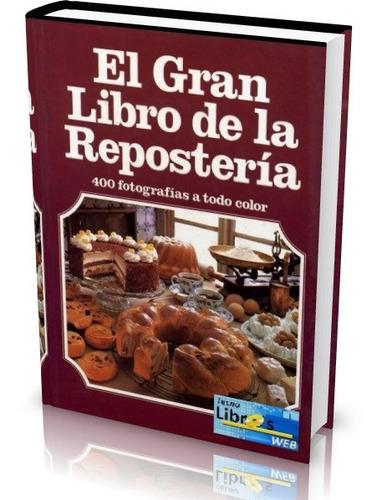 libro digital  el gran libro de la reposteria  pdf (dvd)