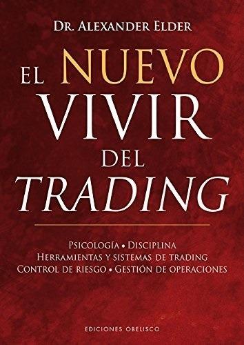 libro digital el nuevo vivir del trading - alexander elder