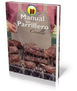 libro digital manual del parrillero criollo - pdf