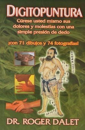 libro digitopuntura cúrese usted mismo sus dolores