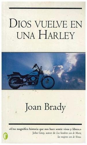 libro, dios vuelve en una harley de joan brady.