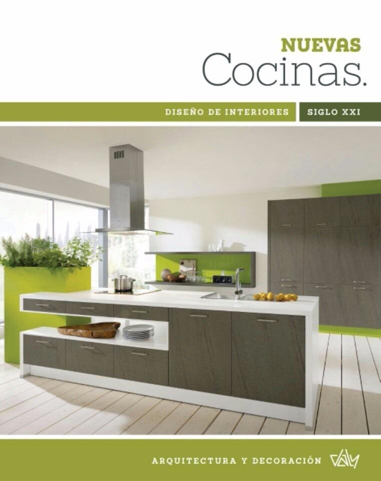 Libro: Diseño De Nuevas Cocinas Siglo Xxi - Daly Ediciones - $ 850 ...