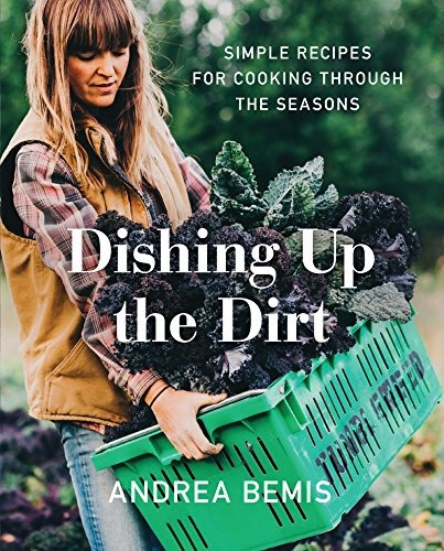 libro dishing up the dirt: simple recipes for cooking throug