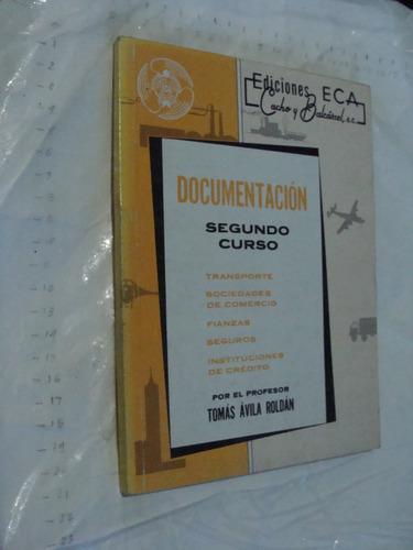 libro documentacion segundo c. , ediciones eca , 145 paginas