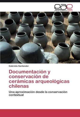 libro : documentacion y conservacion de ceramicas arqueol..