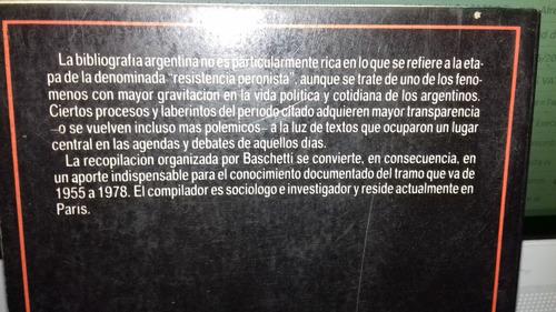 libro documentos de la resistencia peronista