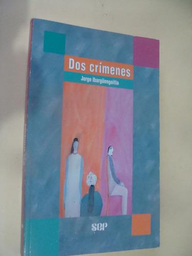 libro dos crimenes , jorge ibarguengoitia  , año 1998 ,  209