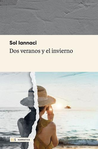 libro dos veranos y el invierno - sol iannaci - hojas de sur