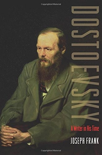 libro dostoevsky: a writer in his time - nuevo