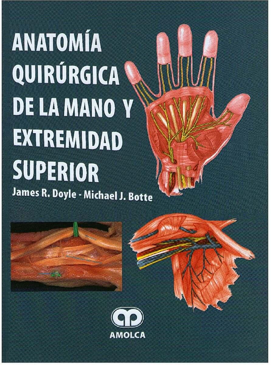Libro( Doyle ) Anatomía Quirúrgica De La Mano Y Ext Superior - Bs. 2 ...