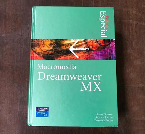 libro dreamweaver mx, macromedia, edicion especial . pearson