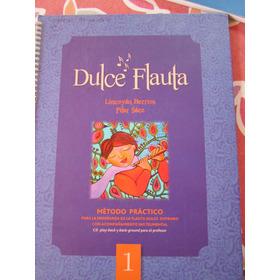 Libro Dulce Flauta 1° Medio Sin Cd