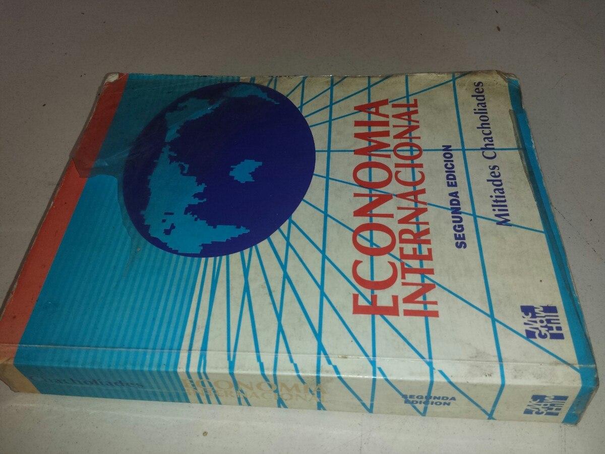 Libro econom a internacional miltiades chacholiades cargando zoom
