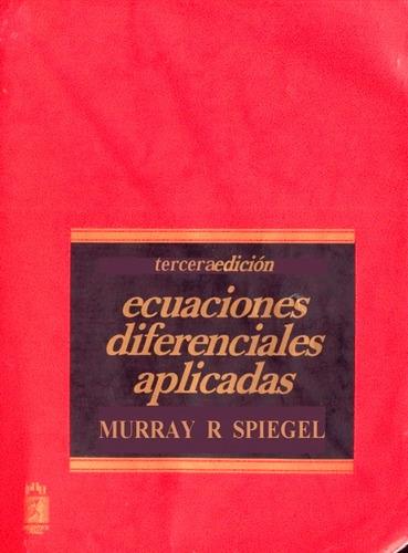 libro, ecuaciones diferenciales aplicadas de murray spiegel.