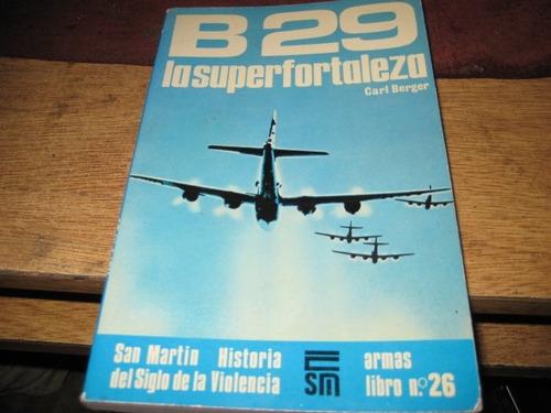 libro editorial san martin - avion b 29 superfortaleza