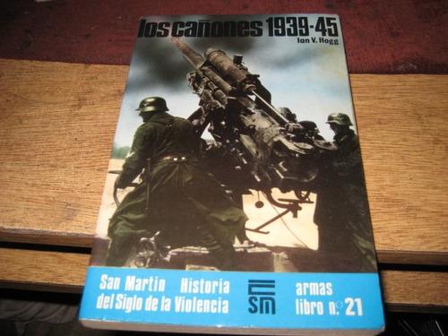 libro editorial san martin - cañones de la segunda guerra