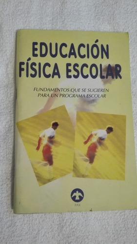 libro educación física escolar.