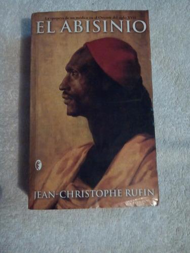 libro el abisinio, jean-christophe rufin.