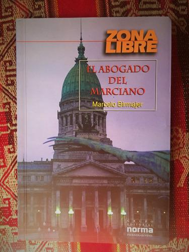 libro: el abogado del marciano - marcelo birmajer