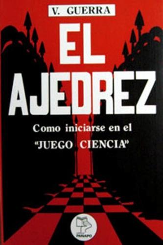 libro, el ajedrez cómo iniciarse en el '' juego ciencia'' .