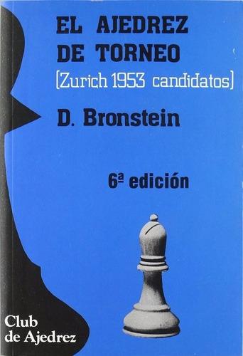 libro, el ajedrez de torneo de david bronstein.
