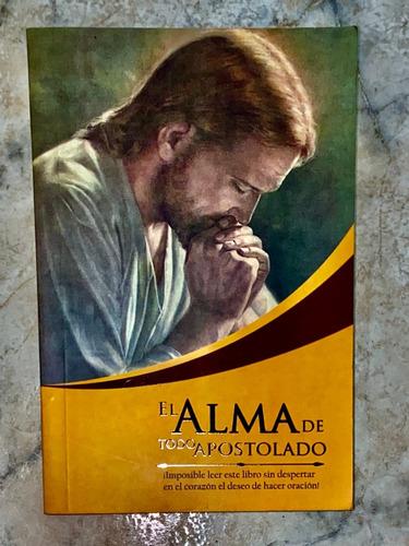 libro el alma de todo apostolado