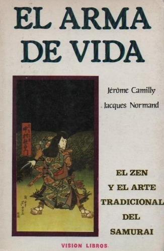 libro, el arma de vida de jerome camily/ jacques normand.