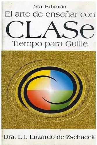 libro, el arte de enseñar con clase tiempo para guille.