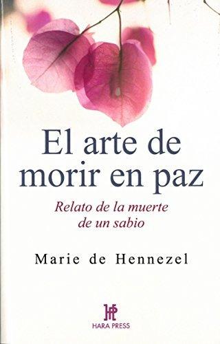 libro : el arte de morir en paz relato de la muerte de un...