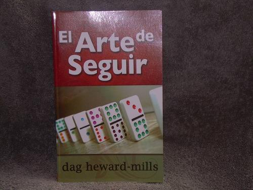 libro el arte de seguir  de dag heward- mills