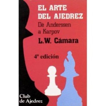 libro, el arte del ajedrez de l. w. cámara.