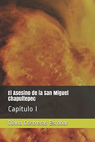 libro : el asesino de la san miguel chapultepec: capi (3057)