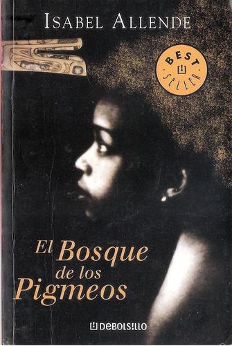 libro * el bosque de los pigmeos * - isabel allende