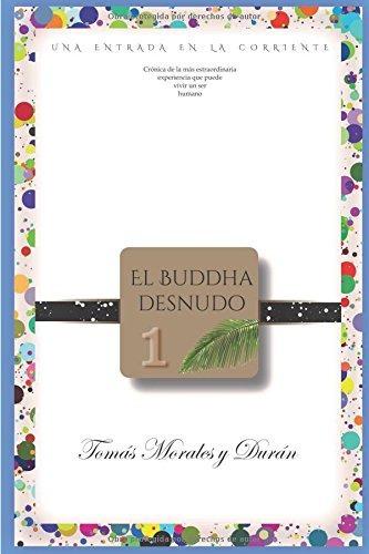 libro : el buddha desnudo (i): una entrada en la corrient...