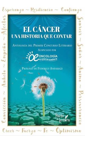 libro: el cancer, una historia que contar.