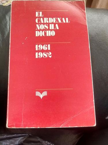 libro el cardenal nos ha dicho 1961-1982 (476w